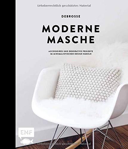 Moderne Masche – Das Häkelbuch v...