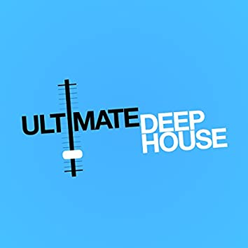 Ultimate Deep House