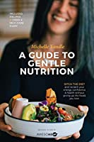 A Guide to Gentle Nutrition