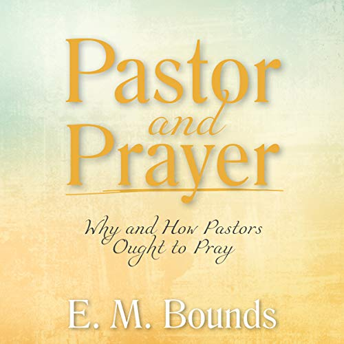 Pastor and Prayer audiobook cover art