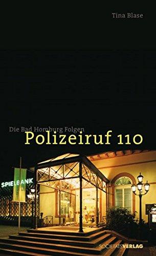 Polizeiruf 110: Die Bad-Homburg-Folgen.