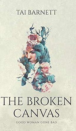 The Broken Canvas