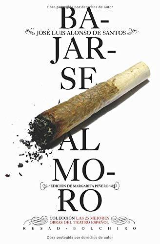Bajarse al moro (Las 25 mejores obras del teatro español) - 9788415211877