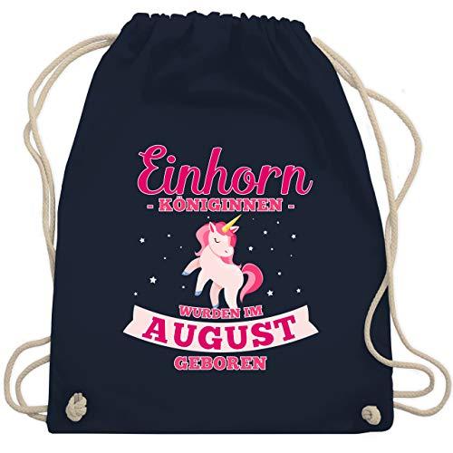 Shirtracer Geburtstag - Einhorn Königinnen wurden im August geboren - Unisize - Navy Blau - einhorn beutel schwarz - WM110 - Turnbeutel und Stoffbeutel aus Baumwolle