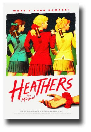 Heathers 1 Poster Broadway Musical Promo 11 x 17 inches Whats Your Damage