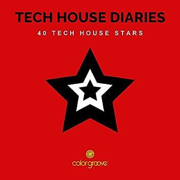 Tech House Diaries (40 Tech House Stars)