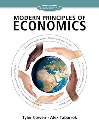 Compare Textbook Prices for Modern Principles of Economics Third Edition ISBN 9781429278393 by Cowen, Tyler,Tabarrok, Alex