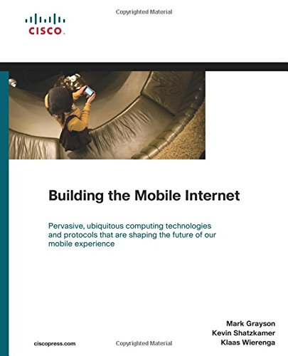 Compare Textbook Prices for Building the Mobile Internet Networking Technology 1 Edition ISBN 0619472142431 by Grayson, Mark,Shatzkamer, Kevin,Wierenga, Klaas