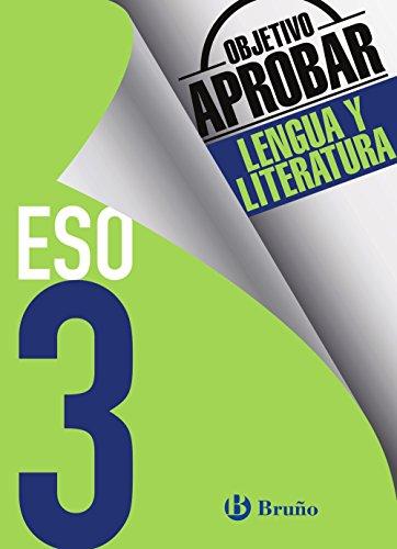 Objetivo aprobar Lengua y Literatura 3 ESO: Edición 2016 (Castellano - Material Complementario - Objetivo Aprobar) - 9788469612019