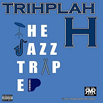 The Jazz Trap EP