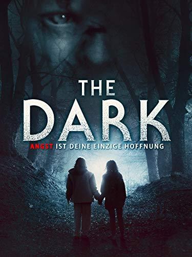 The Dark - Angst ist deine einzige Hoffnung [dt./OV]