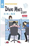 Chinese Practice Reader | Zhang Ming's Story: Part 1: Office Blues