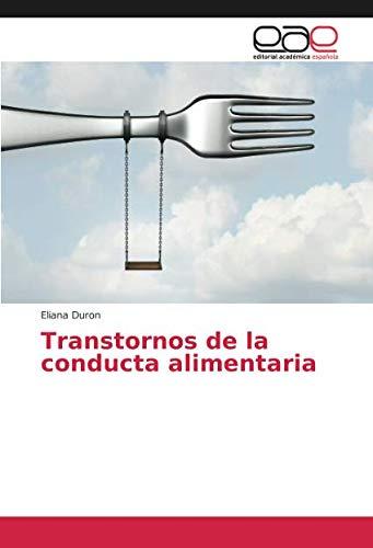 Duron, E: Transtornos de la conducta alimentaria
