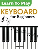 Learn To Play Keyboard for Beginners