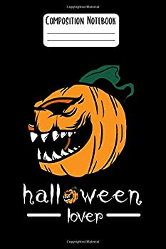 Composition Notebook  Halloween lover Notebook with matte Cover Wide-Ruled 120 Pages 6x9 in Perfect gift for Halloween angry face pumpkin/ funny pumpkin .. birthdays holiday celebration gift