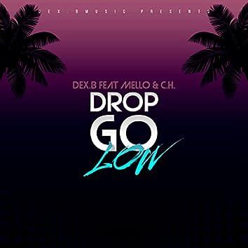 Drop Go Low