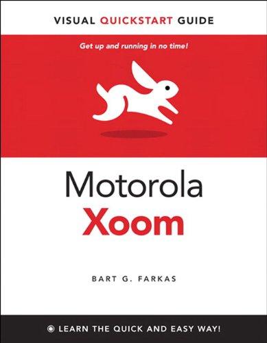 The Motorola Xoom: Visual QuickStart Guide (English Edition)