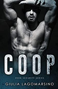 Coop: A Reed Security Romance by [Giulia  Lagomarsino]