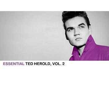 Essential Ted Herold, Vol. 2