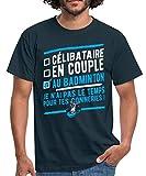 Spreadshirt Célibataire en Couple Au Badminton T-Shirt Homme, L, Marine