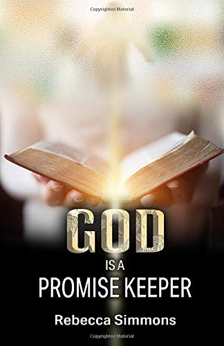 God Is A Promise Keeper