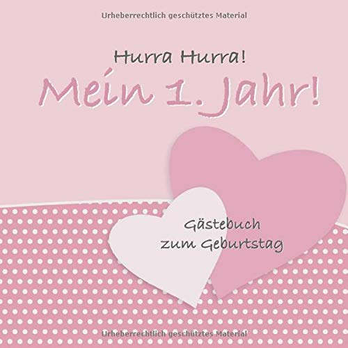 Hurra Hurra! Mein 1. Jahr!: Gästebuch erster Geburtstag I Vintage Rosa Design I für 25 Gäste I...