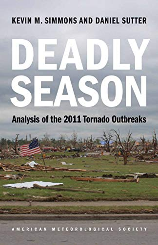Deadly Season: Analysis of the 2011 Tornado Outbreaks (English Edition)