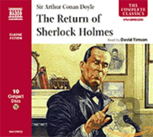 The Return of Sherlock Holmes (Classic Literature with Classical Music) (The Complete Classics)