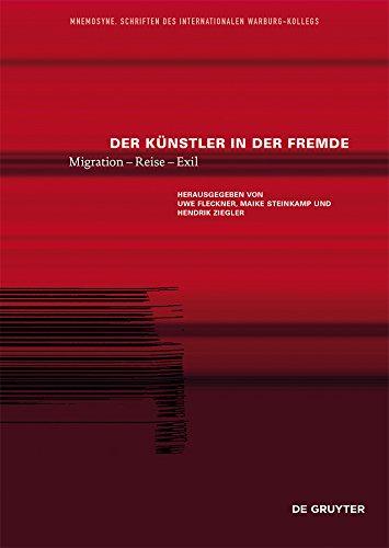Der Künstler in der Fremde: Migration – Reise – Exil (Mnemosyne 3)