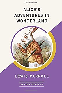 Alice's Adventures in Wonderland (AmazonClassics Edition) (1542047412)   Amazon price tracker / tracking, Amazon price history charts, Amazon price watches, Amazon price drop alerts