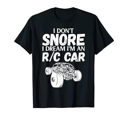 RC Car Racing I Don't Snore I Dream RC Racing Meme R/C Zitat T-Shirt