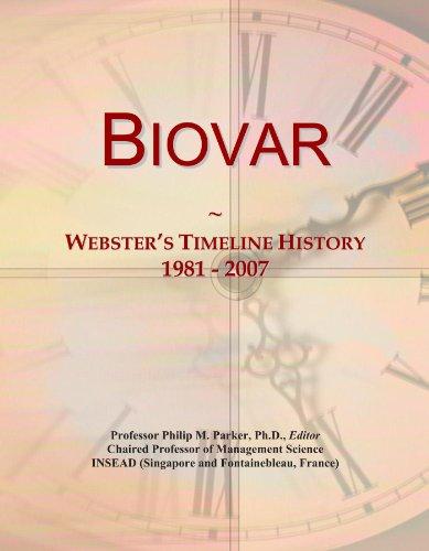 Biovar: Webster's Timeline History, 1981 - 2007