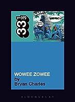 Pavement's Wowee Zowee (33 1/3)