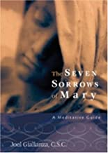 The Seven Sorrows of Mary: A Meditative Guide
