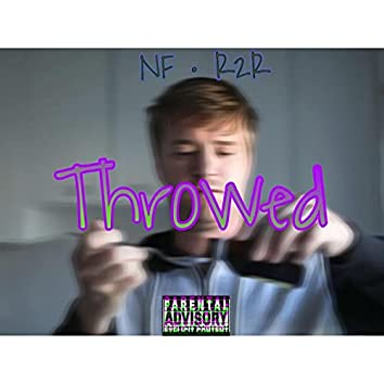 Throwed (feat. Road2Riches Deee)