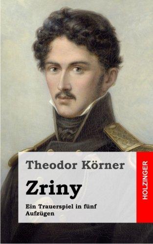 Zriny: Ein Trauerspiel in fünf Aufzügen