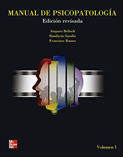 Manual de Psicopatolog{a, Vol. I. Edici}n revisada y