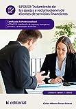 Tratamiento de las quejas y reclamaciones de clientes de servicios financieros. ADGN0210