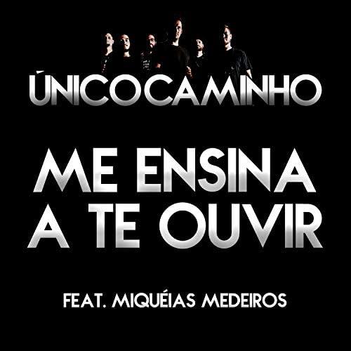 Único Caminho feat. Miquéias Medeiros