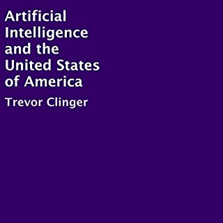 Artificial Intelligence and the United States of America audiobook cover art