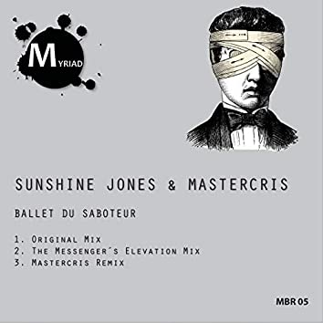 Ballet Du Saboteur EP