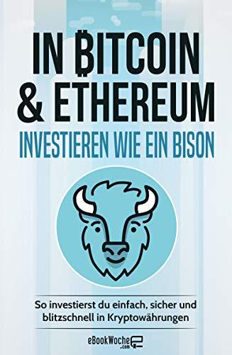 wie du in bitcoin investierst eth funktionsweise erklärt bitcoin etf vaneck date