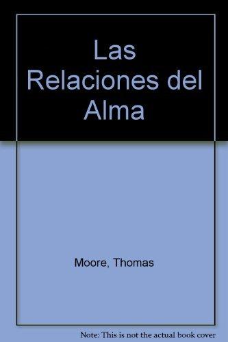 Las relaciones del alma (Spanish Edition)