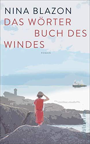 Das Wörterbuch des Windes: Roman