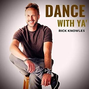 Dance with Ya