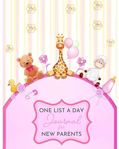One List A Day Journal For New Parents: Memory Notebook With One Question A Day For 3 Years | Baby Girl Cover