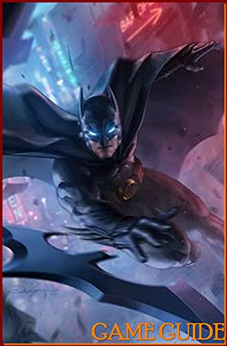 Batman Arkham Knight Amazing Tips & Tricks and More! (English Edition)