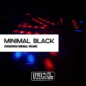 Minimal Black (Overdriven Minimal Volume)