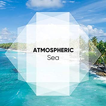 Atmospheric Sea Tones