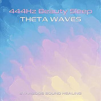 444Hz Beauty Sleep Theta Waves